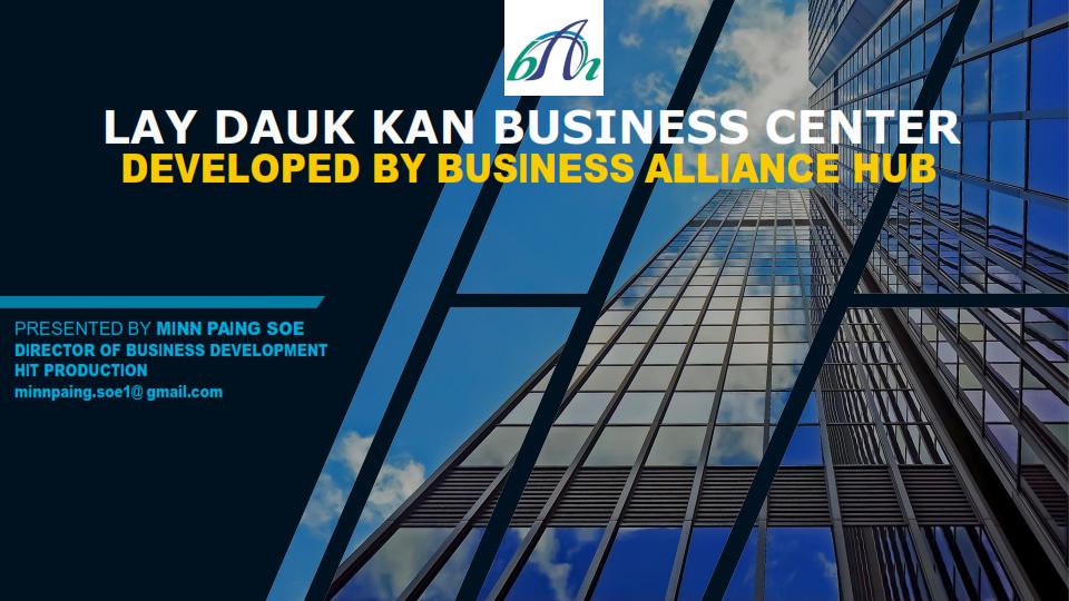 LAY DAUK KAN BUSINESS CENTER Presentation 01