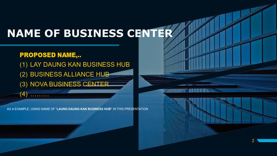 LAY DAUK KAN BUSINESS CENTER Presentation 02